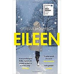 Eileen – Otessa Moshfegh