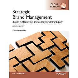 Strategic Brand Management, Global Edition (4e)