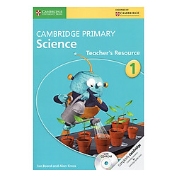 Cambridge Primary Science 1: Teacher Resource Book with CD-ROM