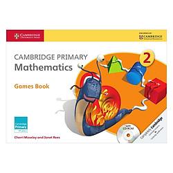 Cambridge Primary Mathematics 2: Games Book with CD-ROM