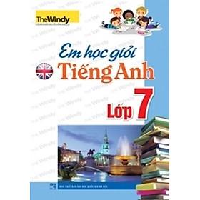 Em Học Giỏi Tiếng Anh Lớp 7
