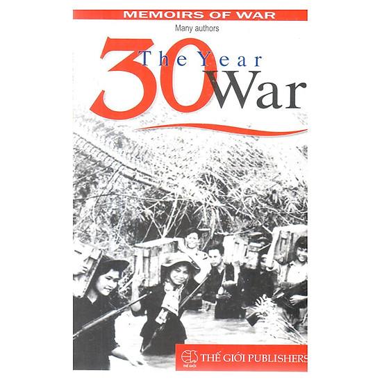 The 30_Year War 1945-1975 (Cuộc Chiến 30 Năm)