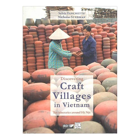 Discovering Craft Villages In Việt Nam (Khám Phá Các Làng Nghề Tại Việt Nam)