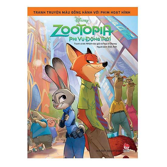 Tranh Truyện Màu Đồng Hành Với Phim Hoạt Hình: Zootopia - Phi Vụ Động Trời