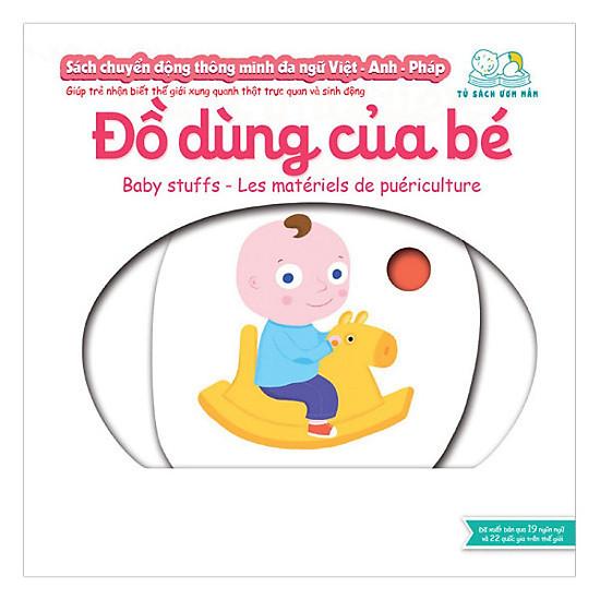 Sách Chuyển động thông minh - Đồ dùng của bé – Baby Stuffs – Les matériels de puériculture