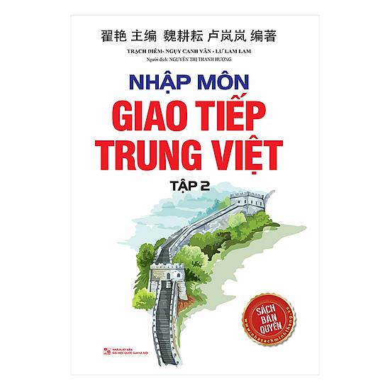 Nhập Môn Giao Tiếp Trung Việt - Tập 2
