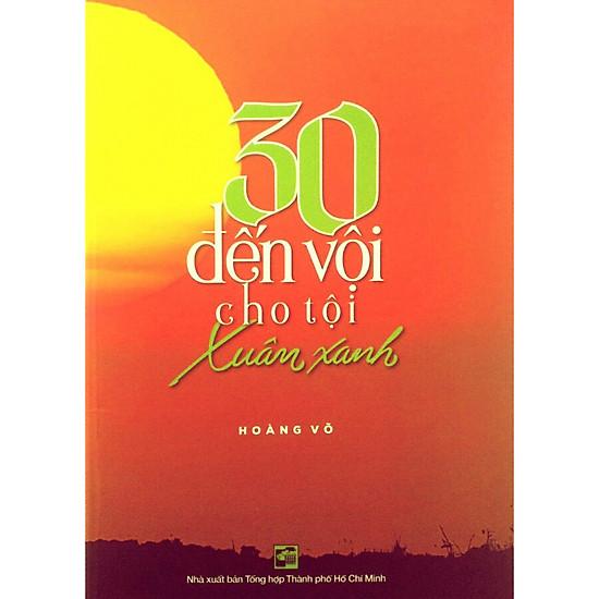 30 Đến Vội Cho Tội Xuân Xanh