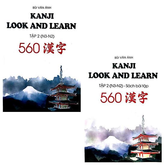 Combo Kanji Look And Learn Tập 2 ( N3 - N2 ) ( Bài Học + Bài Tập )