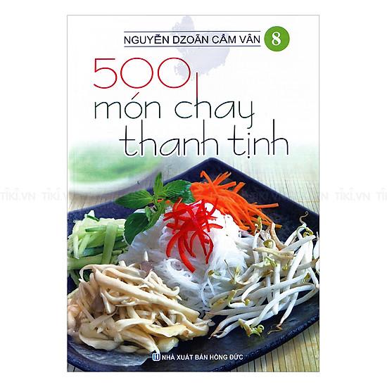500 Món Chay Thanh Tịnh (Tập 8)