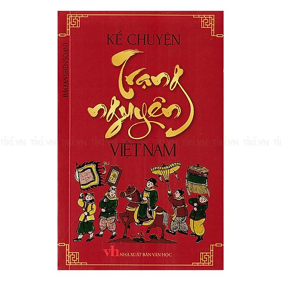 Kể Chuyện Trạng Nguyên Việt Nam