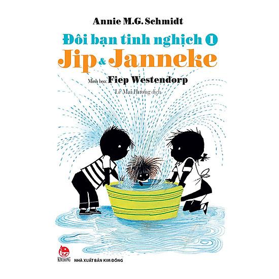 Đôi Bạn Tinh Nghịch Jip Và Janneke - Tập 1 (Tái Bản 2018)