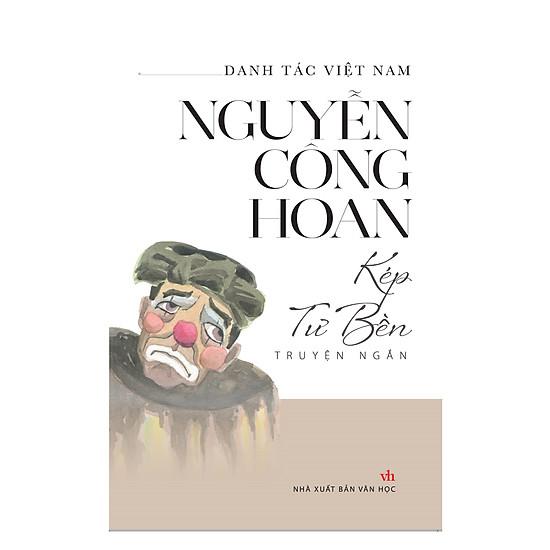 Danh Tác Việt Nam - Kép Tư Bền