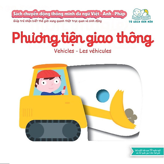 Sách Chuyển động thông minh - Phương tiện giao thông – Vehicles – Les véhicules