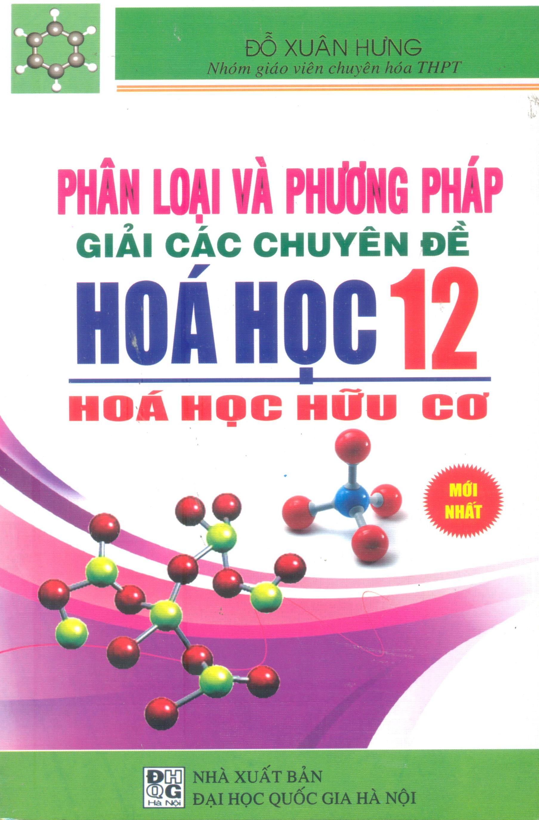 Phân Loại Và Phương Pháp Giải Các Chuyên Đề Hóa Học Lớp 12 - Hóa Học Hữu Cơ