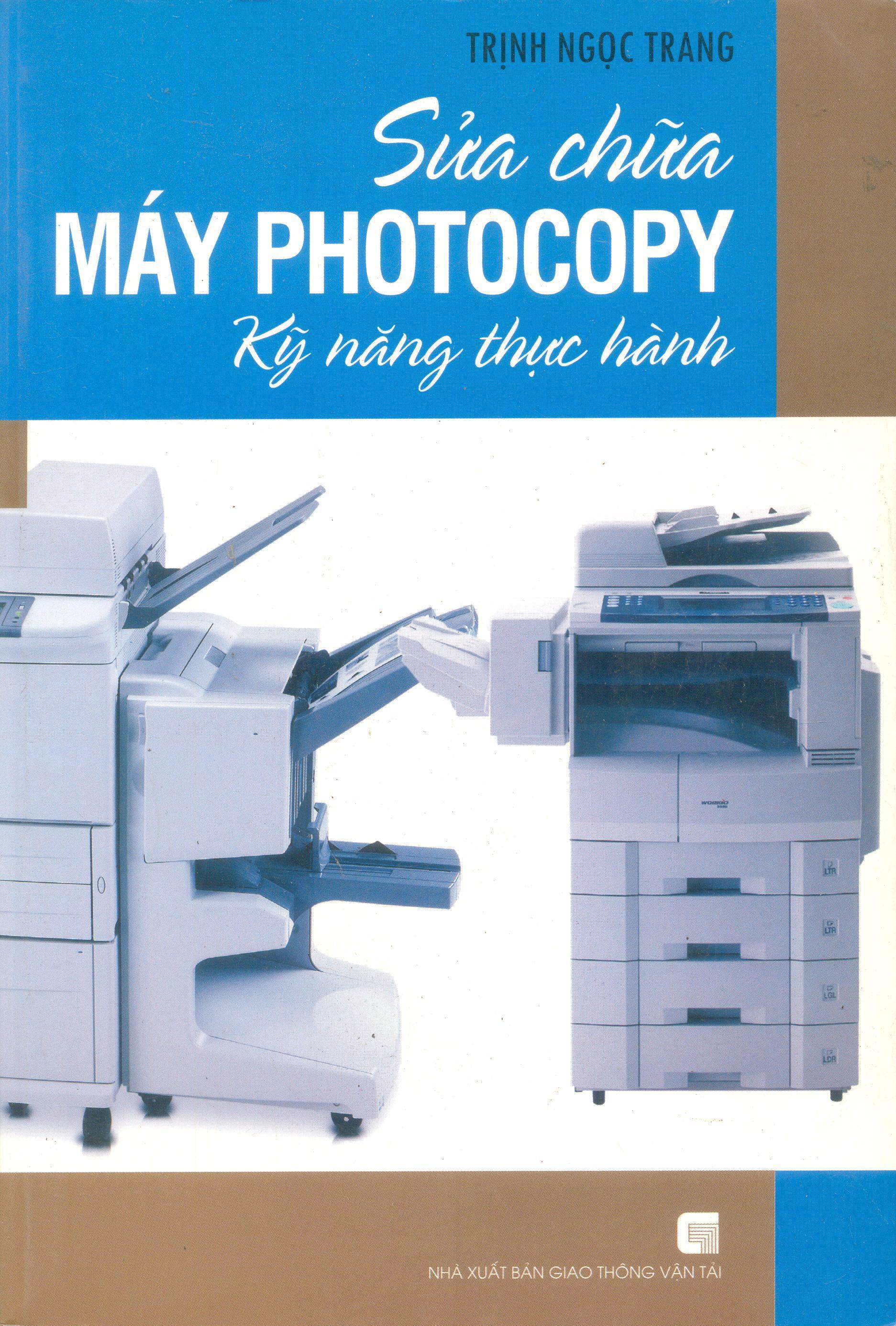 Sửa Chữa Máy Photocopy - Kỹ Năng Thực Hành