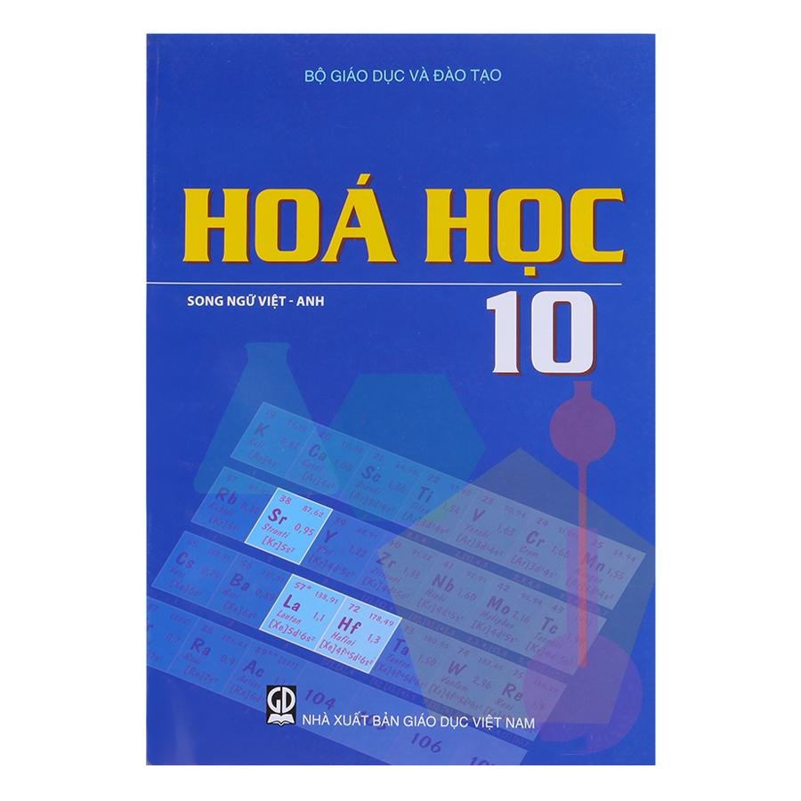 Sách Hóa Học Lớp 10  (Song Ngữ Việt - Anh)