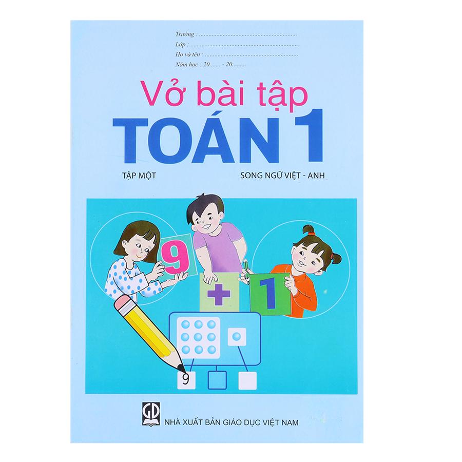 Vở Bài Tập Toán Lớp 1 - Tập 1 (Song Ngữ Việt - Anh)