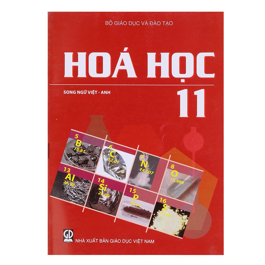 Sách Hóa Học Lớp 11 (Song Ngữ Việt - Anh)