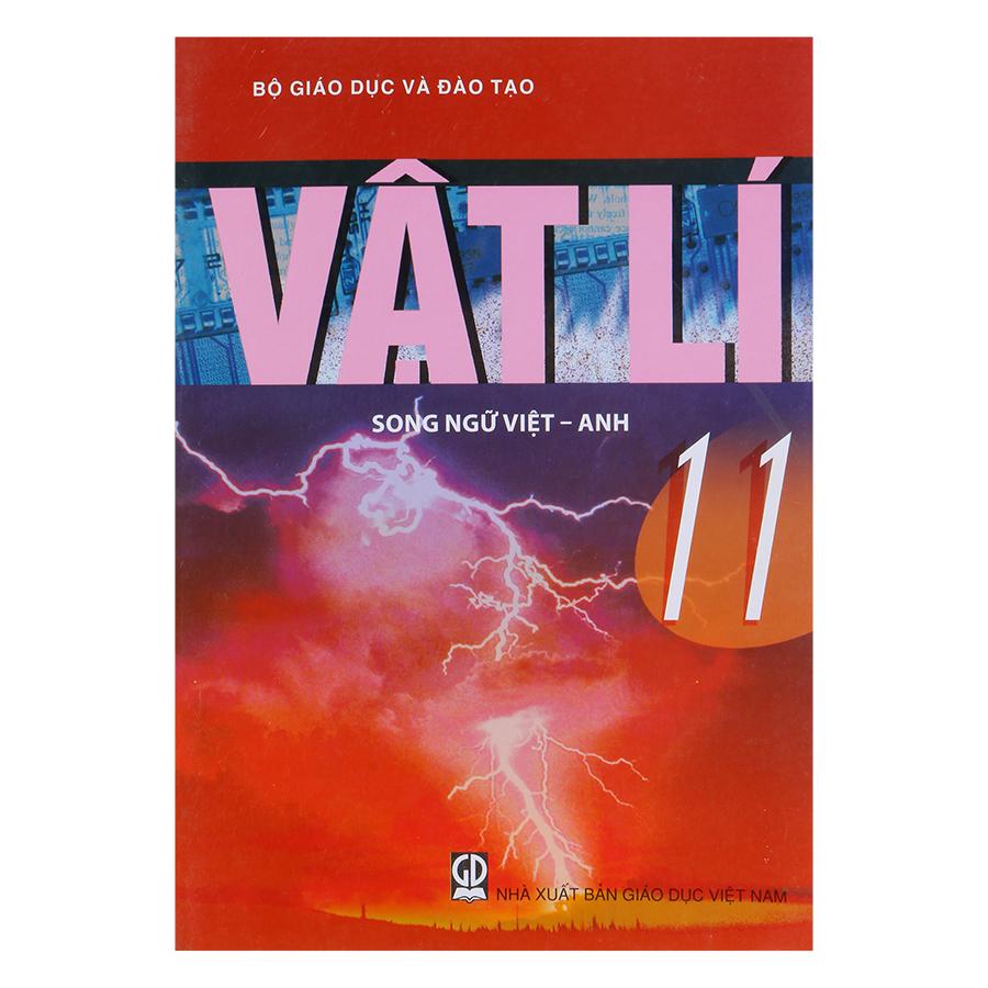 Sách Vật Lí Lớp 11 (Song Ngữ Việt - Anh)