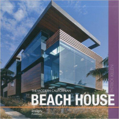 The Modern Californian Beach House