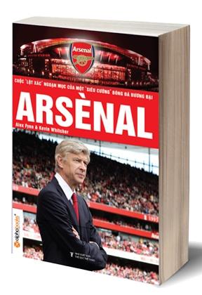 Arsenal - Cuộc Lột Xác Ngoạn Mục Của Một Siêu Cường Bóng Đá Hiện Đại
