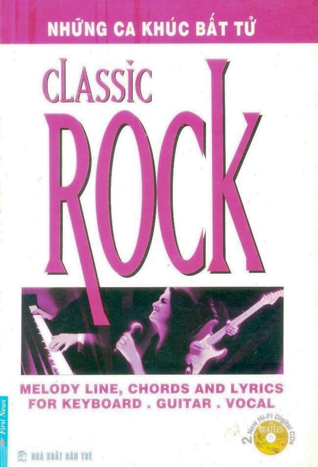 Những Ca Khúc Bất Tử - Classic Rock