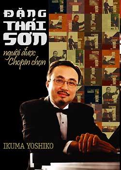 Đặng Thái Sơn Người Được Chopin Chọn