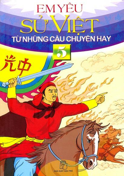 Em Yêu Sử Việt Từ Những Câu Chuyện Hay Tập 5