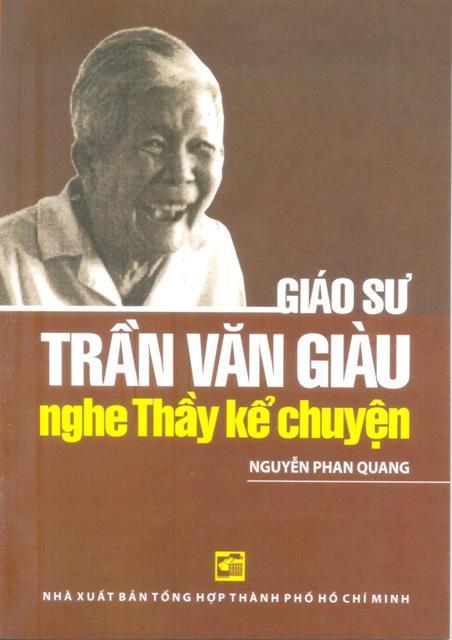 Giáo Sư Trần Văn Giàu - Nghe Thầy Kể Chuyện