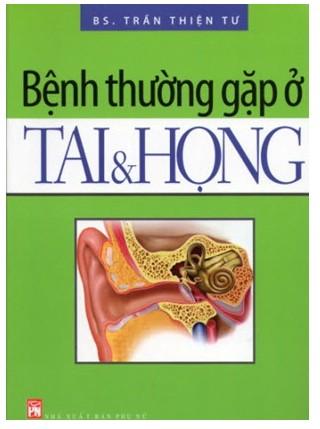 Bệnh Thường Gặp Ở Tai Và Họng
