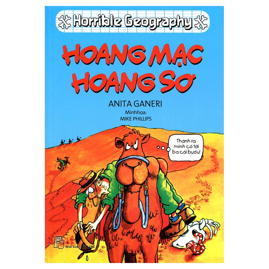 Horrible Geography - Hoang Mạc Hoang Sơ