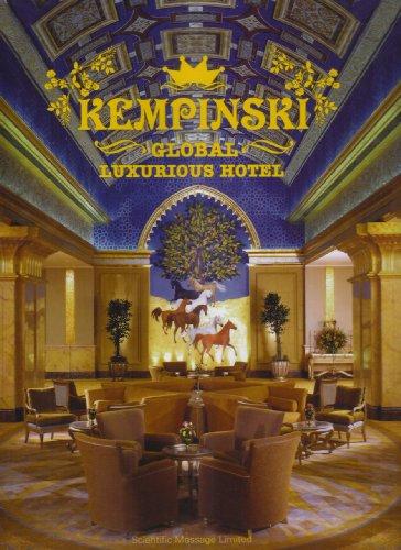 Kempinski Global Luxurious Hotel