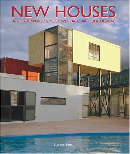 Mua New Houses: 36 of the World's Most Spectacular Home Designs