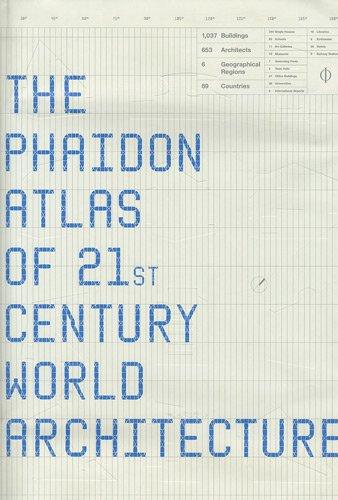Phaidon Atlas of 21st Century World Architecture