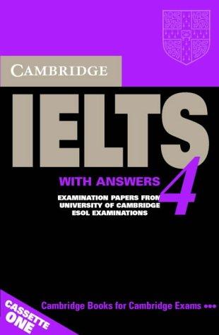 Cambridge IELTS 4 Audio Cassette Set (2 Cassettes): Examination papers from University of Cambridge ESOL Examinations (IELTS Practice Tests)