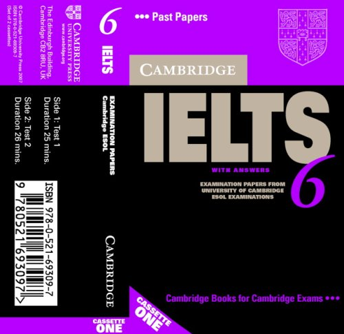 Cambridge IELTS 6 Audio Cassettes: Examination papers from University of Cambridge ESOL Examinations (Ielts Practice Tests) (No. 6)