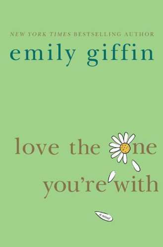 Love the One You're With (Mass Paperback)