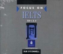 Focus on IELTS: Class Compact Discs 1-3
