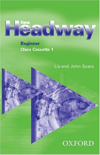 New Headway English Course: Class Cassettes Beginner level