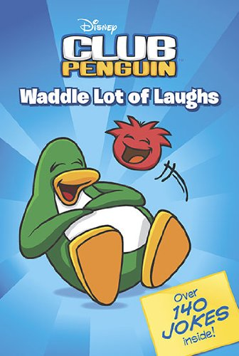 Waddle Lot of Laughs (Disney Club Penguin)