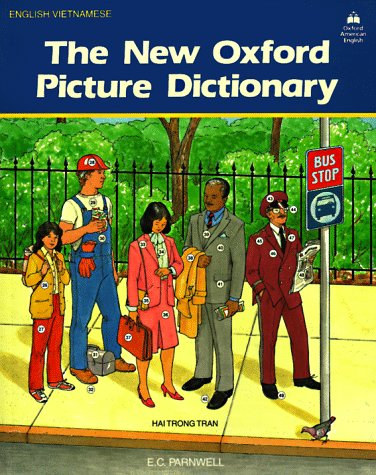 The New Oxford Picture Dictionary (English/Vietnamese Edition) (English and Vietnamese Edition)