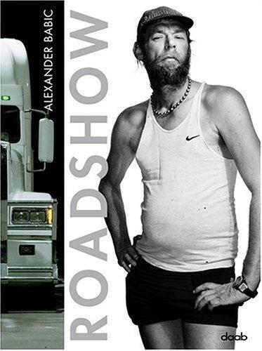 Alexander Babic Road Show (Daab Photo Book)