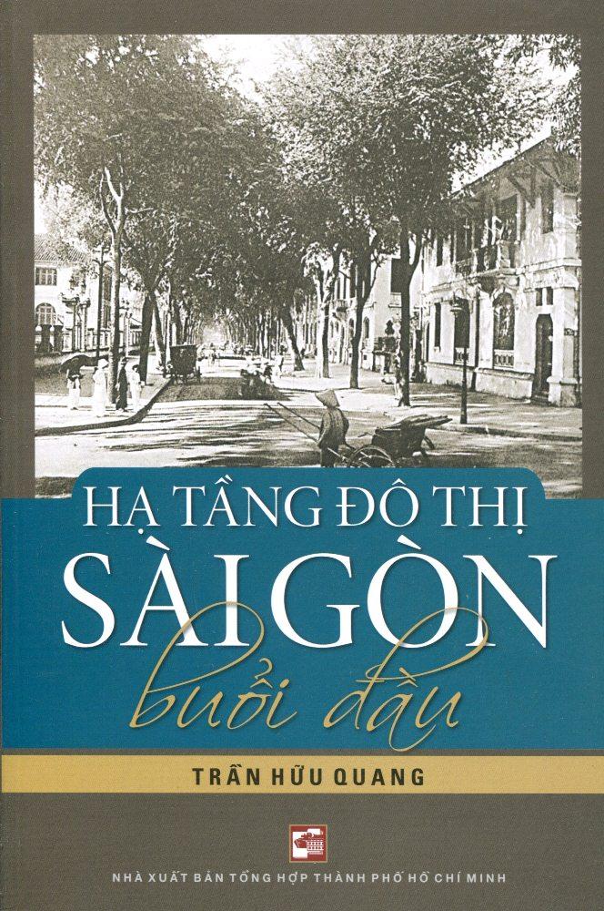 Hạ Tầng Đô Thị Sài Gòn Buổi Đầu
