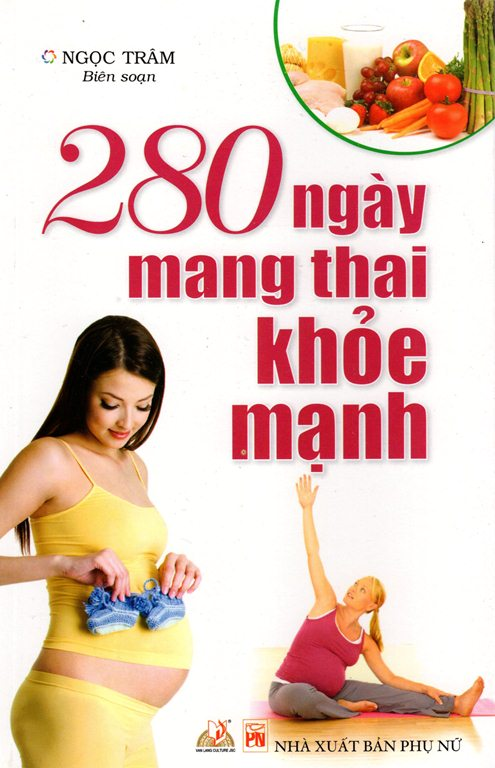 280 Ngày Mang Thai Khỏe Mạnh