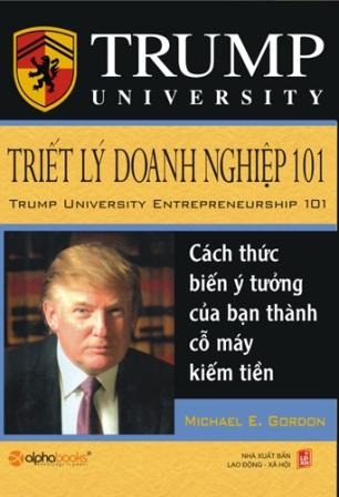 Trump - Triết lý doanh nghiệp 101
