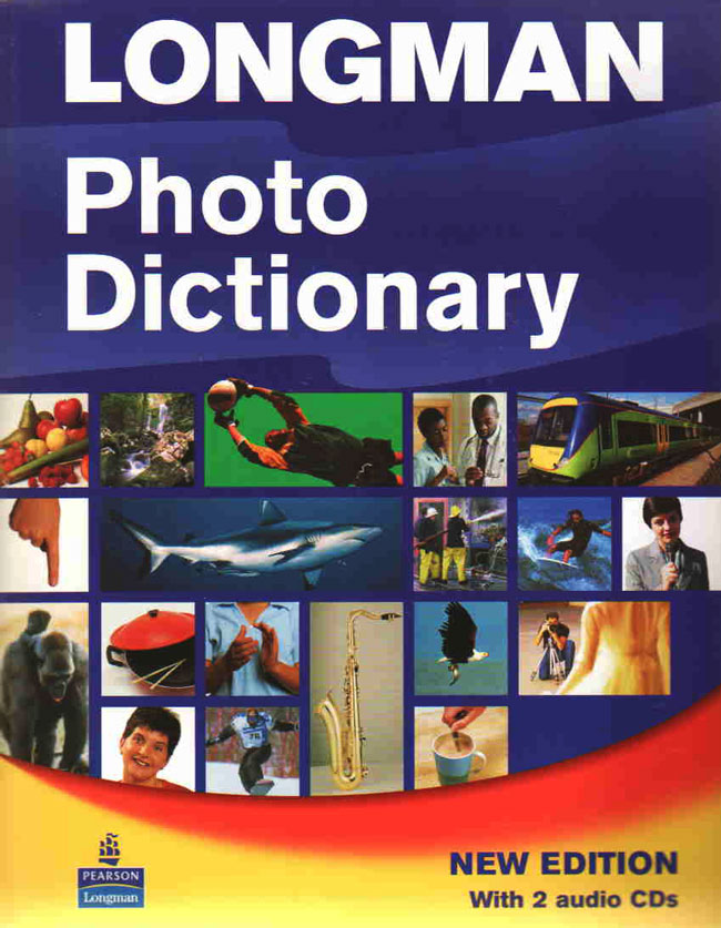 Longman Photo Dictionary: Paper and Audio CD Pack (Photo Dictionaries)