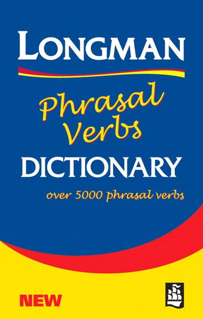 Longman Phrasal Verbs Dictionary (Paper) (2nd Edition) (Phasal Verbs Dictionary)