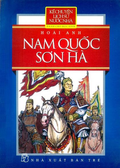 Kể Chuyện Lịch Sử Nước Nhà - Nam Quốc Sơn Hà