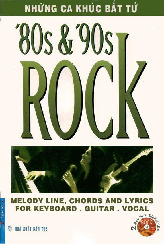 Những Ca Khúc Bất Tử - Rock '80  '90