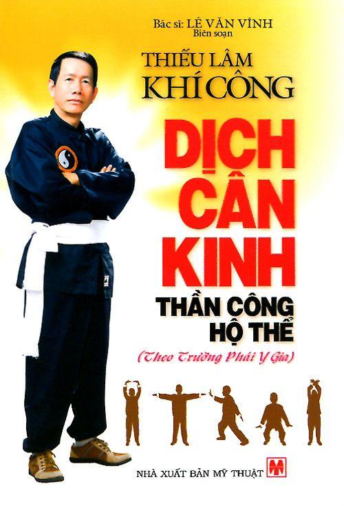 Thiếu Lâm Khí Công - Dịch Cân Kinh: Thần Công Hộ Thể
